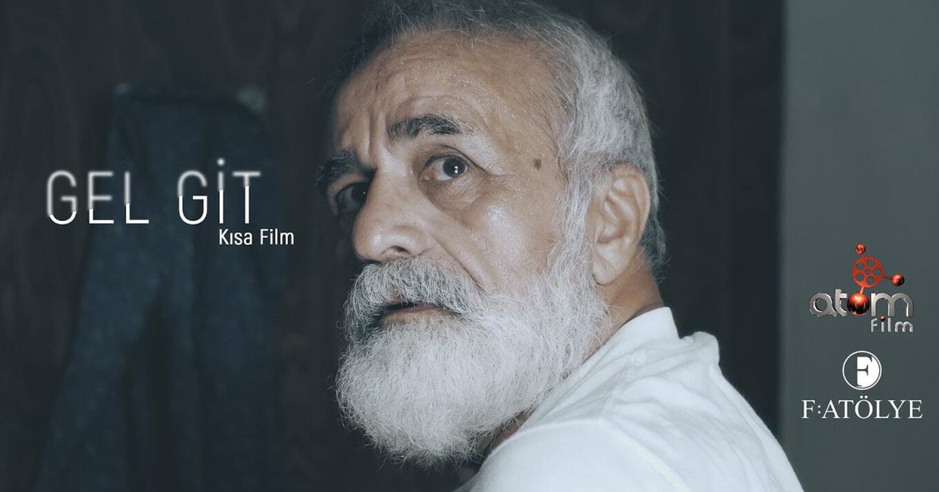 GEL GİT / Kısa Film